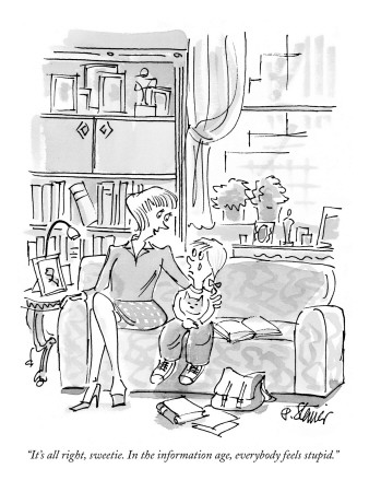 peter-steiner-it-s-all-right-sweetie-in-the-information-age-everybody-feels-stupid-new-yorker-cartoon