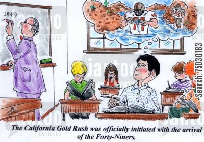The California Gold Rush was officially initiated with the arrival of the Forty-Niners.