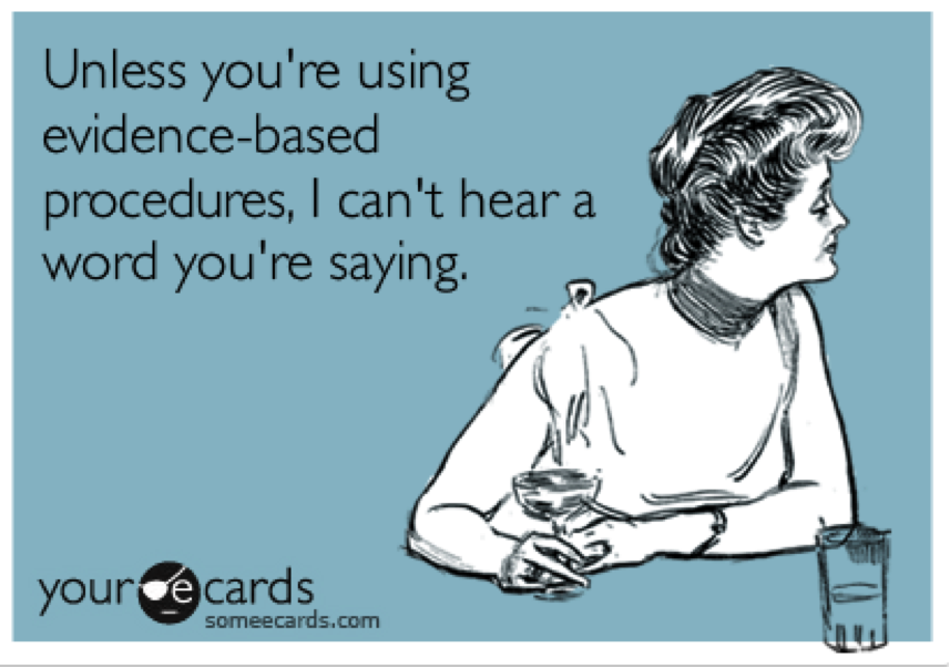 Evidence-based driven