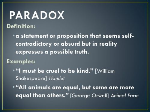 PARADOX+Definition-+a+statement+or+proposition+that+seems+self-contradictory+or+absurd+but+in+reality+expresses+a+possible+truth..jpg